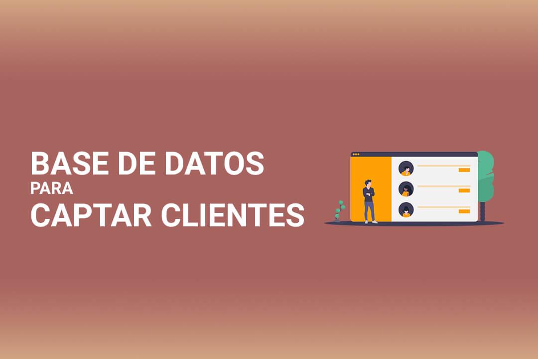Base de Datos para Captar Clientes