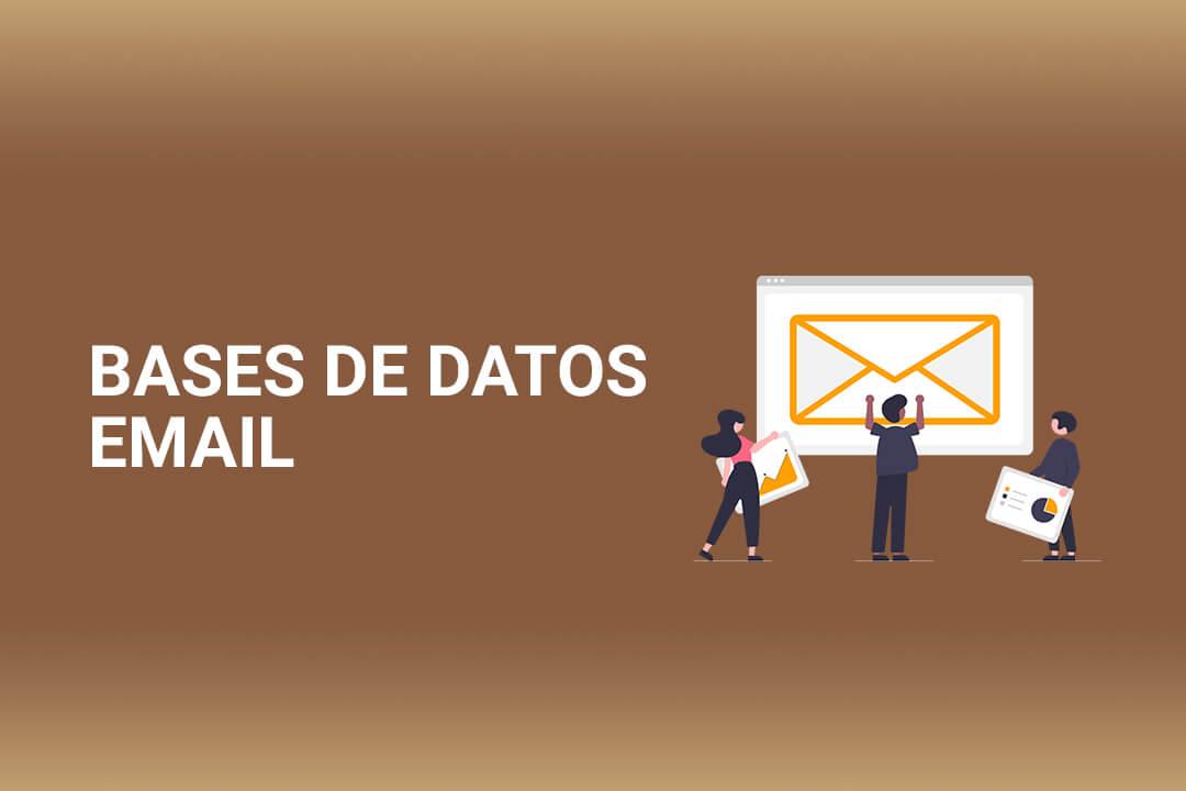 Bases de Datos para Email marketing